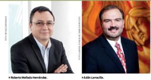 Roberto Mellado Hernández y Adán Larracilia
