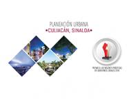 Culiacán recibe Premio a las Mejores Prácticas de Gobierno por Planeación Urbana