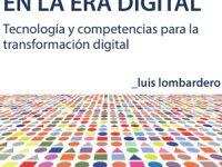 El reto de trabajar en la era digital