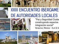 Celebrarán XXIII Encuentro Iberoamericano de Autoridades Locales en Veracruz
